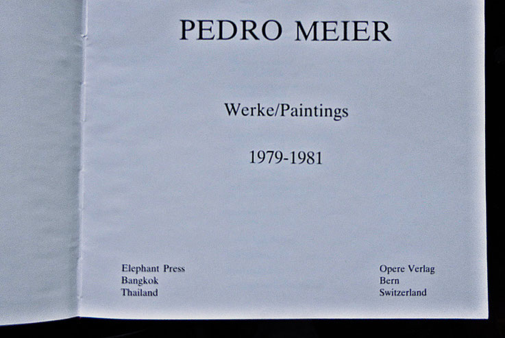 Pedro Meier: Werke/Paintings 1979-1981 – Monographie und Werkverzeichnis der Bilder. Text: Deutsch/Englisch/Thai. 200 Farbtafeln – Elephant Press, Bangkok/Thailand / Opere Verlag, Bern– 1987 Craftsman Press,Bangkok ISBN 974-7315-06-8, MoMA – SIKART nr 2
