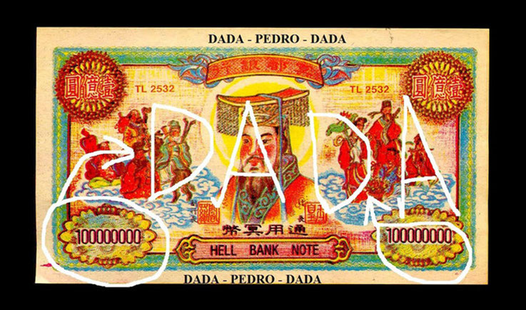 Pedro Meier DigitalArt – Chinese heaven-money – HELL BANK NOTE – Hommage à DADA – overpainted – 2016 Artwork by © Pedro Meier Multimedia Artist MoMA – Visual Art Museum Bangkok – FLUXUS – DADA – ComputerArt – SIKART Zürich – Niederbipp – Switzerland
