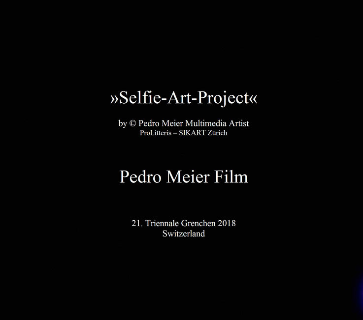 21. Triennale Grenchen Ausstellung – The Art of the Selfie – »Selfie–Art–Project« – Ausstellung Inspired by Jonas Mekas Anthology Film – Experimentalfilm by © Pedro Meier Multimedia Artist Niederbipp, Bangkok MoMA – Olten Kunsthalle Offspace – SIKART Züri