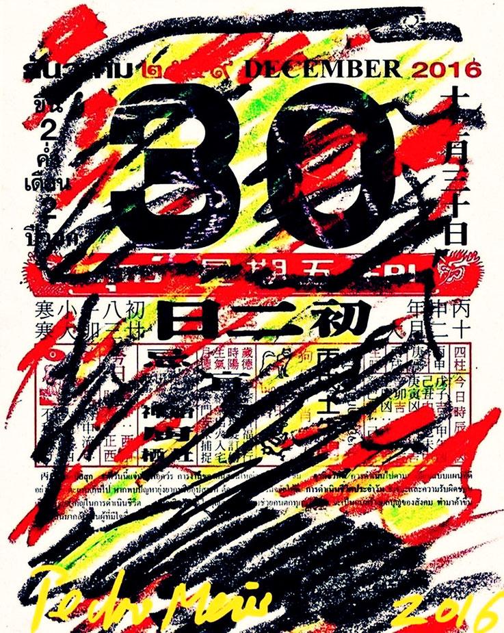Pedro Meier – Chinese Thai Calendar – Neujahr 30.12.2016 – Chinesischer Kalender – Overpainted by Pedro Meier Multimedia Artist Gerhard Meier-Weg Niederbipp und Bangkok Thailand – Olten Kunsthalle – DiaryArt MailArt DigitalArt, FLUXUS DADA – SIKART Zürich