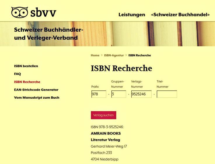 AMRAIN BOOKS Literatur Verlag – ISBN Recherche – Agentur Schweizer Buchhändler- und Verleger-Verband SBVV – Limmatstrasse 111, 8005 Zürich – Verlag Suche – ISBN 978-3-9525246 – AMRAIN BOOKS Literatur Verlag – Schwerpunkt: Malende Dichter – Dichtende Maler