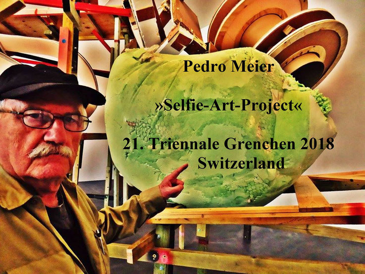Ausstellung 21. Triennale Grenchen – The Art of the Selfie – »Selfie–Art–Project« by © Pedro Meier Multimedia Artist Niederbipp, Bangkok MoMA – Olten Kunsthalle – SIKART ZÜRICH – Experimentalfilm Inspired by Jonas Mekas New York Anthology Film Archives