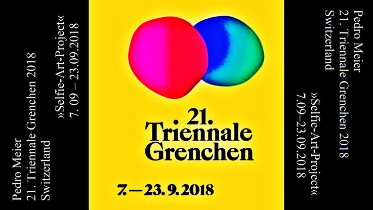 Pedro Meier – 21. Triennale Grenchen 2018 – Switzerland – »Selfie-Art-Project« by Pedro Meier Multimedia Artist – 7. 09–23.09.2018 – Vernissage: Donnerstag, 6. September 19:00 Uhr – Brühlstrasse 10 im alten SWG Unterwerk. DigitalArt – PhotoArt – SIKART ZH