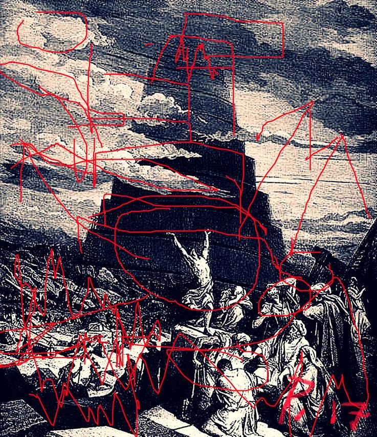 Pedro Meier DigitalArt – Turmbau zu Babel – Babylonische Sprachverwirrung – Tohuwabohu – Gustave Doré – 2016 Artwork by Pedro Meier © Multimedia Artist MoMA – Visual Art Museum Bangkok – FLUXUS – DADA – ComputerArt – SIKART Zürich. Niederbipp Switzerland