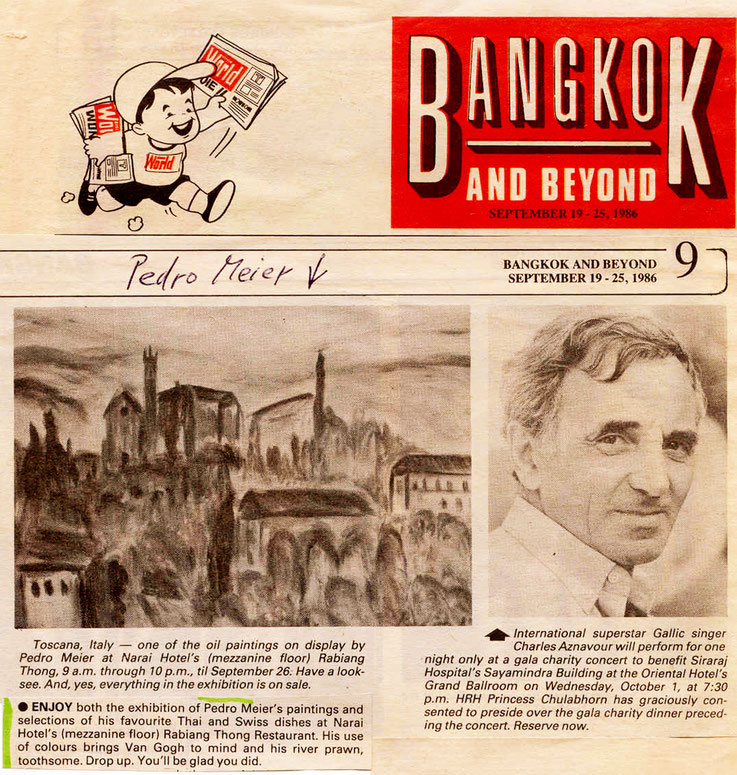 Pedro Meier: – Bernard Trink Bangkok Post legendary Nite Owl column writes about Pedro Meier's exhibition at Narai Gallery and Charles Aznavour 1986. Thailand's Best Known Farang. Opening by Mr. André Regli, Cultural Attaché Embassy of Switzerland Bangkok