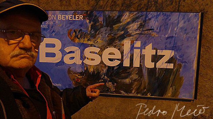 Pedro Meier – Baselitz – Fondation Beyeler Basel, Plakat – PhotoArt by © Pedro Meier Multimedia Artist – Selfie-Art-Project – Atelier Gerhard Meier-Weg Niederbipp und Bangkok Thailand. Kunsthalle Olten, DADA FLUXUS DigitalArt MailArt VISARTE SIKART Zürich
