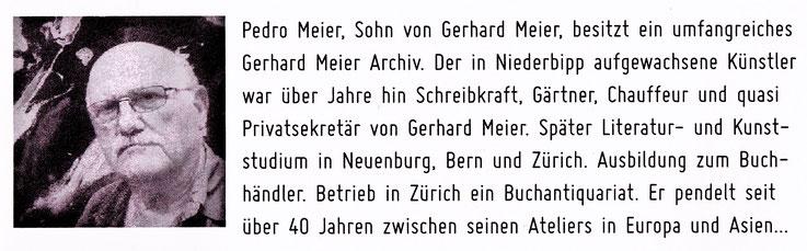 Pedro Meier, Sohn von Gerhard Meier, besitzt ein umfangreiches Gerhard Meier Archiv… – Ausschnitt aus Broschüre: »Gerhard Meier Literatur-Weg Niederbipp alias Amrain 2017« – »Der Weltenbürger aus Amrain« – 100 Jahre Gerhard Meier – Räberstöckli Niederbipp