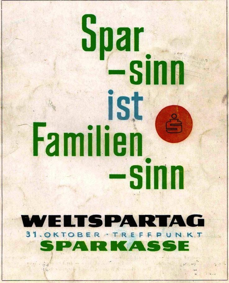 Weltspartag 1960. Text Plakat Heinz Traimer.