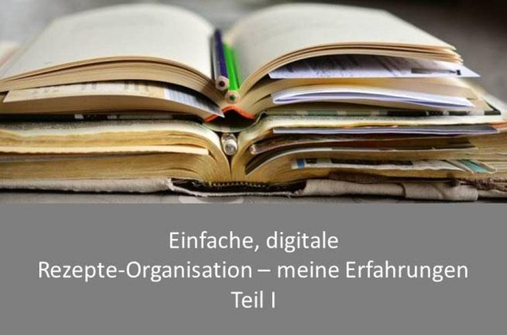 Rezepte digitalisieren, organisieren und ordnen - Ein Programm