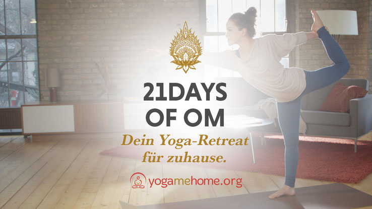 21 Days of OM: Dein Yoga-Retreat für zuhause mit yogamehome.org