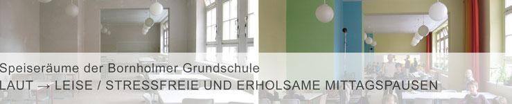 Teaser Projekte / mit Klick zur Projektbeschreibung >Speiseräume der Bornholmer Grundschule<
