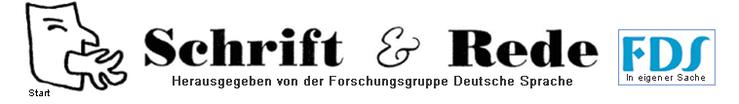 Schrift & Rede Sprachforschung Forschungsgruppe Deutsche Sprache Logo