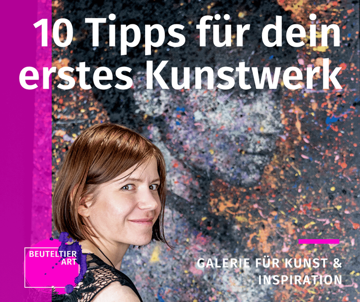 Werde in 10 Schritten zum Kunstkenner - entspannt zeitgenössische Kunst kaufen mit diene Tipps