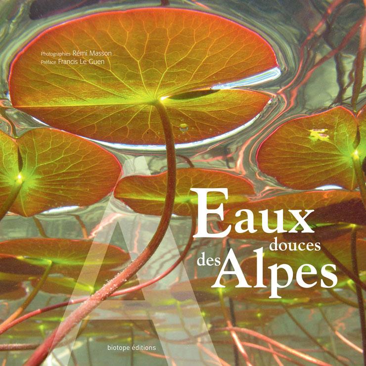 Le livre de Rémi Masson - Eaux des Alpes