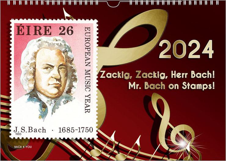 """Es ist ein querformatiger Klender in Rottönen. Rechts ist der Titel """"Zackig, zackig, Herr Bach!"""", darüber ist eine große Jahreszahl. Rechts ist eine Briefmarke abgebildet, die das Portrait von J.S. Bach zeigt. Es ist eine Briefmarke aus Irland."""