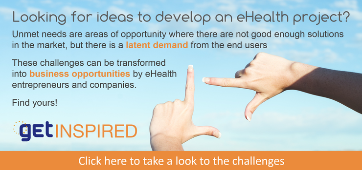 Unmet needs are areas of opportunity where there are not good enough solutions in the market, but there is a latent demand from the end users. These challenges can be transformed into business opportunities by eHealth entrepreneurs and companies.