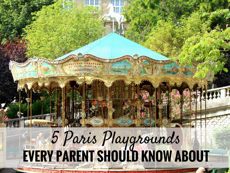 5 Paris Playgrounds Every Parent Should Know About! Read more at www.babycantravel.com