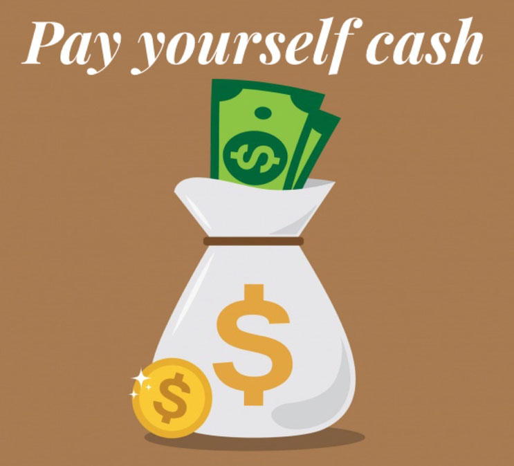 pay yourself cash, pay yourself first, foolproof budgeting, budget your money, don't dip into other money,