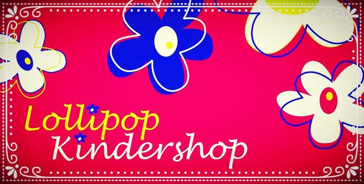 fa30287829d9d8 Willkommen im Lollipop Online Shop! - Lollipop Kindershop