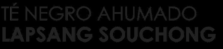 Té negro Lapsang Souchong. Té online Tea Salud Almería. Tienda de Té en Almería.