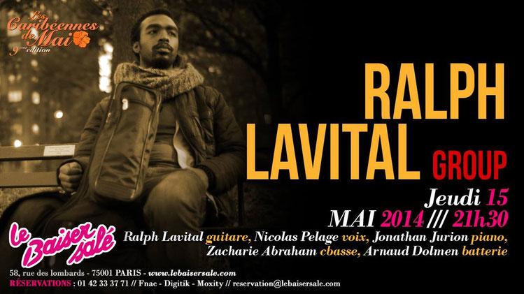 """Le Ralph Lavital Group sera au Baiser Salé le 15 Mai à l'occasion des """"Caribénnes de Mai""""."""
