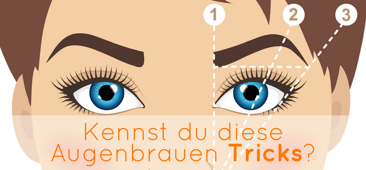 Augenbrauen Tricks & Tipps