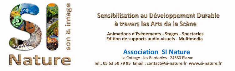 Association Si-Nature de Plazac en Dordogne bloc image avec adresse et coordonnées.