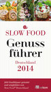 Slow Food: Langsamer Genuss