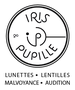 Iris et Pupille opticien