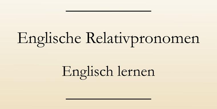 Englische Relativpronomen