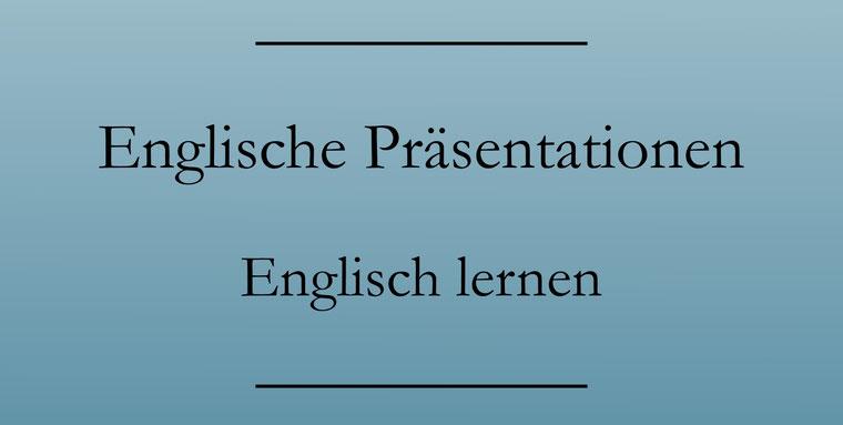 Englische Präsentationen
