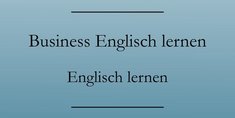 Englisch lernen: Business Englisch