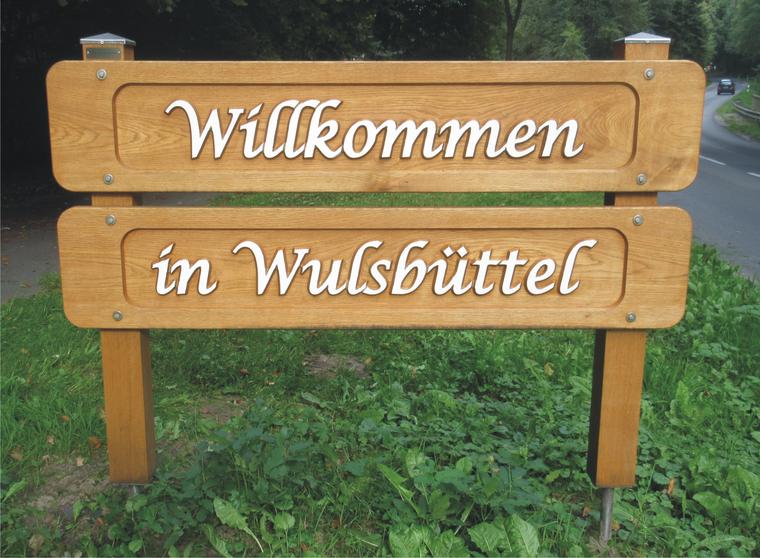 Willkommen Ortseingangsschild aus Holz Wulsbüttel