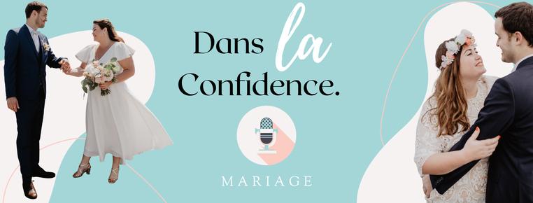 podcast-mariage-danslaconfidence
