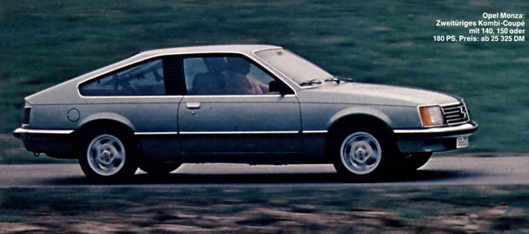 Opel Monza: Zweitüriges Kombi-Coupé mit 140, 150 oder 180 PS. Preis: ab 25 325 DM