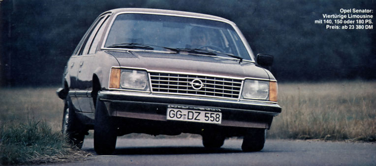 Opel-Senator: Viertürige Limousine mit 140, 150 oder 180 PS. Preis: ab 23 380 DM