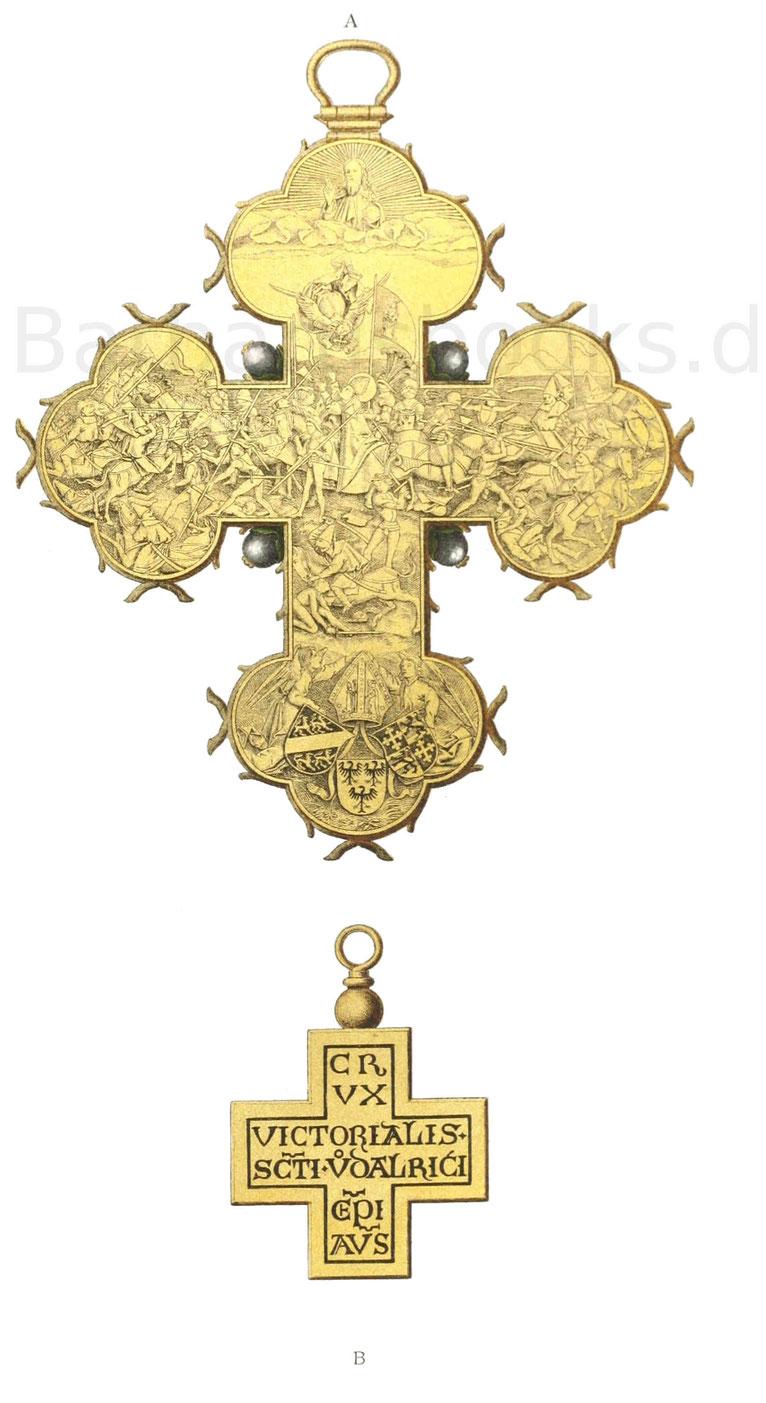 Das Brustkreuz oder Siegeskreuz des Bildnisses Ulrich von Augsburg, vom Jahr 1494.