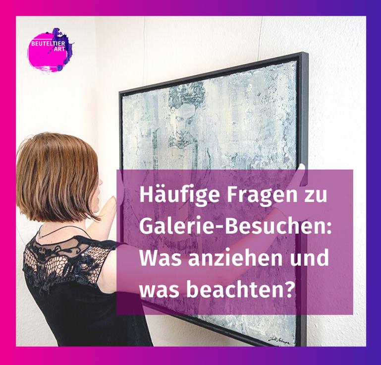 Häufige Fragen Galerie besuchen: Was anziehen