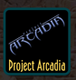 Project Arcadia