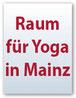 Raum für Yoga in Mainz