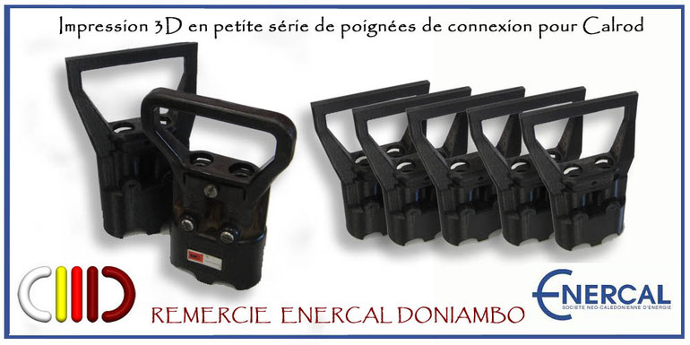 © C3D nc impression 3D - Poignées de connexion Calrod Enercal Doniambo