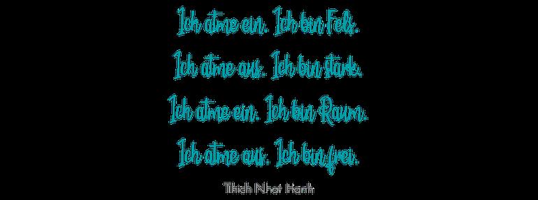 Die eigene Kraft - Zitat Thich Nhat Hanh