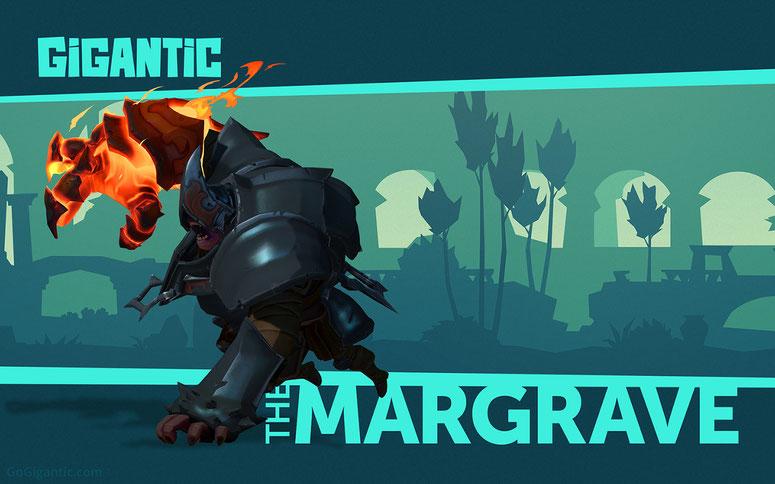 GiganticsurPC etXbox One. Le Margrave.