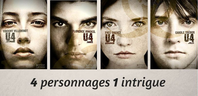 4personnages 1intrigue U4