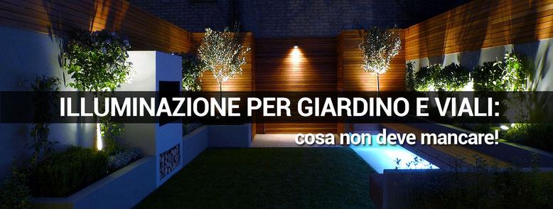 Illuminazione per giardino e viali cosa non deve mancare ingrosso led e commerce - Cosa non deve mancare in casa ...