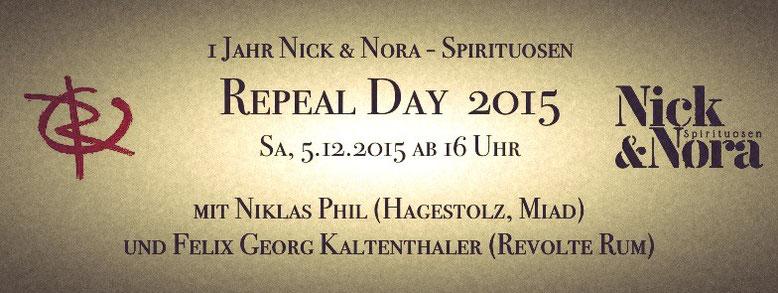 1 Jahr Nick & Nora - Spirituosen / Repeal Day 2015 - am Samstag, 05.12.2015 ab 16 Uhr bei uns im Laden