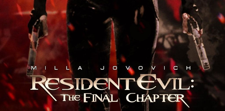 Offizieller Trailer zu Resident Evil: The Final Chapter