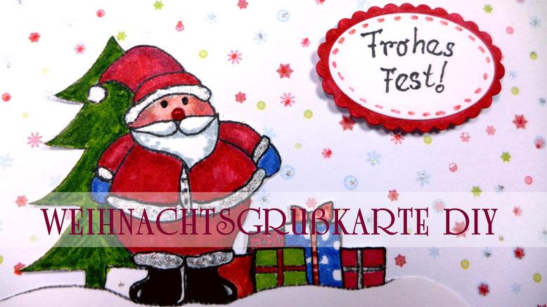 """Weihnachten - Weihnachtsgrußkarte """"Weihnachtsmann"""" basteln - DIY-Projekt"""