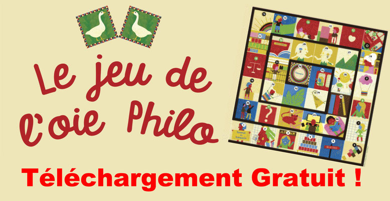 Jeu de l'oie philo. Editions L'Initiale. Téléchargement gratuit. Philosophie pour enfants