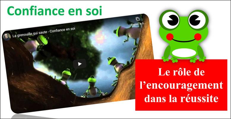 Confiance en soi. Encouragement. La grenouille qui saute. Bienveillance. Effet pygmalion.